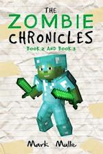 The Zombie Chronicles, Book 2 and Book 3 (an Unofficial Minecraft Book for Kids