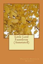 Little Lord Fauntleroy (Annotated)