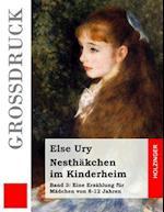 Nesthakchen Im Kinderheim (Grossdruck)