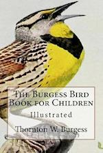 The Burgess Bird Book for Children