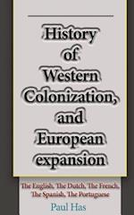 History of Western Colonization, and European Expansion