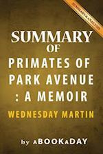 Summary of Primates of Park Avenue