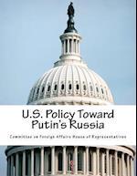 U.S. Policy Toward Putin's Russia
