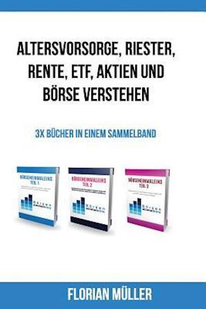 Bog, paperback Altersvorsorge, Riester, Rente, Etf, Aktien Und Borse Verstehen af Florian Muller