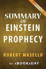Summary of the Einstein Prophecy