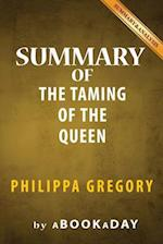 Summary of the Taming of the Queen