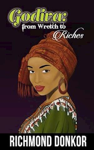 Bog, paperback Godiva-From Wretch to Riches af Richmond Donkor