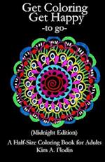 Get Coloring Get Happy - To Go - (Midnight Edition)