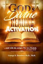 God's Divine Healing Activation