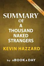 Summary of a Thousand Naked Strangers