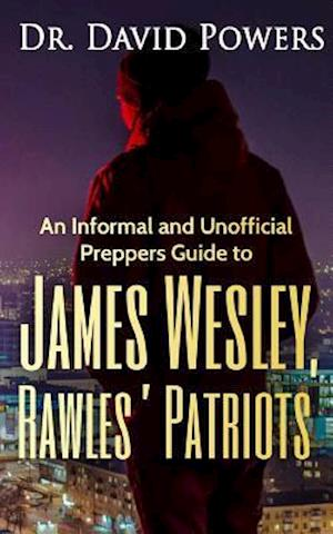 Bog, paperback An Informal and Unofficial Preppers Guide to James Wesley, Rawles? Patriots af Dr David Powers