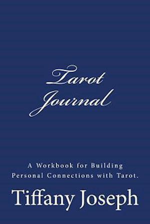 Bog, paperback Tarot Journal af Tiffany Ann Joseph