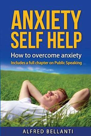 Bog, paperback Anxiety Self Help af MR Alfred Robert Bellanti