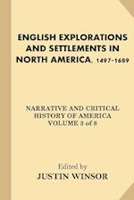 English Explorations and Settlements in North America, 1497-1689