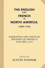 The English and French in North America, 1689-1763