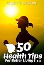 50 Health Tips for Better Living