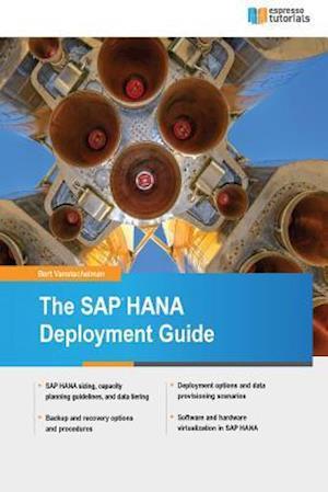 Bog, paperback The SAP Hana Deployment Guide af Bert Vanstechelman