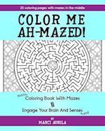 Color Me Ah-Mazed af Marci Aurila