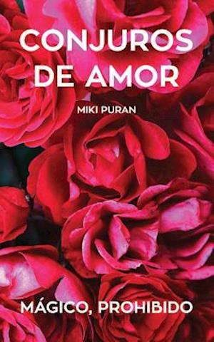 Bog, paperback Conjuros de Amor. Magico, Prohibido af Miki Puran