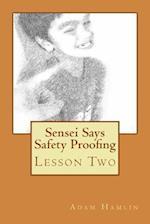 Sensei Says Safety Proofing