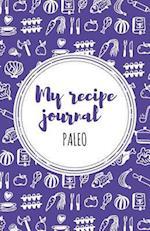 My Recipe Journal (Paleo)