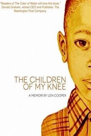 The Children of My Knee af Len Cooper