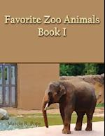 Favorite Zoo Animals Book I