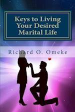 Keys to Living Your Desired Marital Life