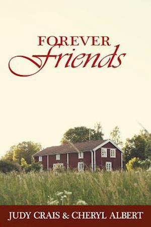 Bog, paperback Forever Friends af Cheryl Lyberger Albert, Judy Lyberger Crais