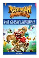 Rayman Adventures Game Apk, Cheats, Walkthrough Mods Download Guide Unofficial