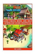 Farmville Tropic Escape Game Cheats, Mods, Apk, Help Download Guide Unofficial