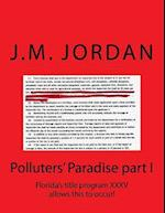 Polluters' Paradise Part I
