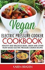 Vegan Electric Pressure Cooker