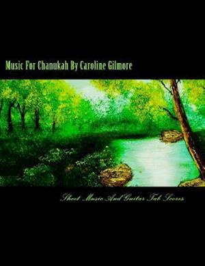 Bog, paperback Music for Chanukah af Caroline Gilmore