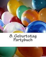 8. Geburtstag Partybuch