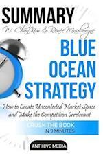 Summary W. Chan Kim & Renee A. Mauborgne's Blue Ocean Strategy