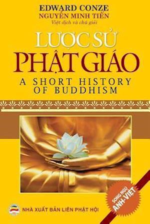 Bog, paperback Luoc Su Phat Giao - A Short History of Buddhism af Nguyen Minhtien