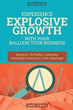 Experience Explosive Growth with Your Balloon Tour Business