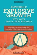 Experience Explosive Growth with Your Art Gallery Business