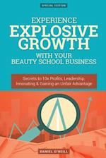 Experience Explosive Growth with Your Beauty School Business