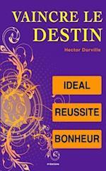 Vaincre Le Destin