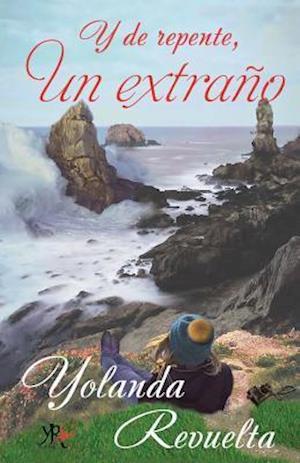 Bog, paperback Y de Repente, Un Extrano af Yolanda Revuelta