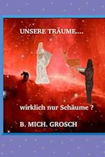 Unsere Traume...