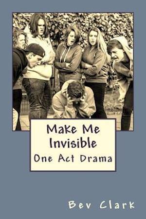 Bog, paperback Make Me Invisible af MS Bev Clark