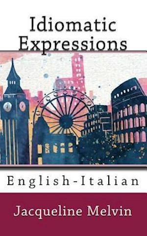 Bog, paperback Idiomatic Expressions af Jacqueline Melvin