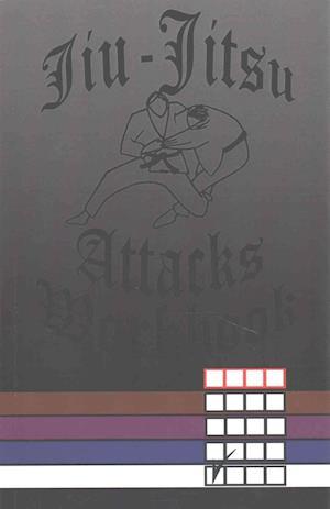 Bog, paperback Jiu-Jitsu Attacks Workbook af Frank E. Anderson