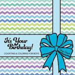 It's Your Birthday! Counting & Coloring for Boys