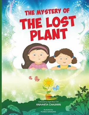 Bog, paperback The Mystery of the Lost Plant af Anaahita Chauhan