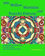 100 Mellow Mandalas and Peaceful Patterns af David Grieve
