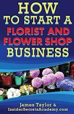 How to Start a Flower Shop